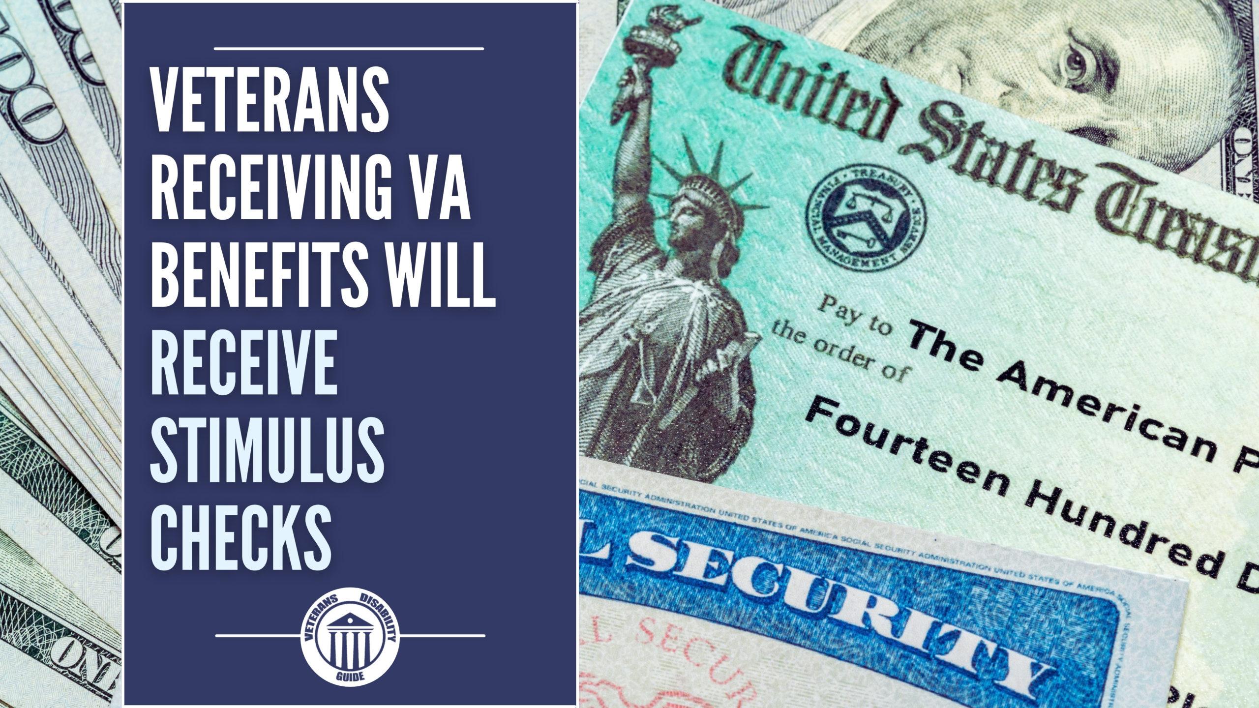 Veterans Receiving VA Benefits Will Receive Stimulus Checks blog header image